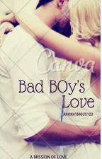Bad Boy's Love by anonaymous123