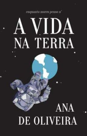 A Vida na Terra by analudeoliveira