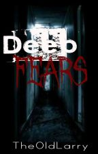 Deep Fears by TheOldLarry