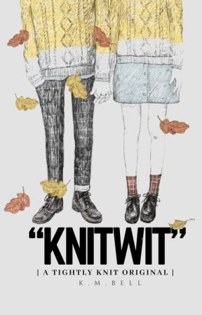 Knitwit | Original by kmbell92