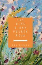 ✿365 Días & Una Puerta Roja✿《YM》 by RosieeNaves