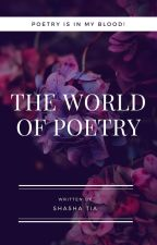 The world of poetry's  by shashatia