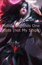 Mobile legends one shot ( not my ships)  by Odette_wong_yu_yan