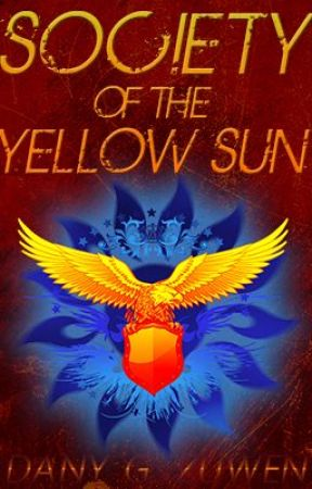Society of the Yellow Sun by DanyGZuwen