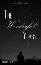 The 'Wonderful' Years by xOceanThoughtsx