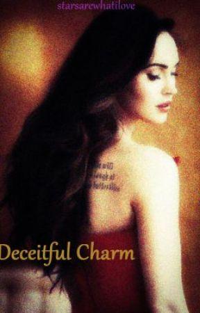 Deceitful Charm [Second Book] by starsarewhatilove