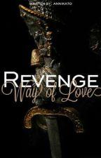 Revenge - Slave of her Love  by annikato