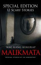 Malikmata: Book 1 by iansumagaysay