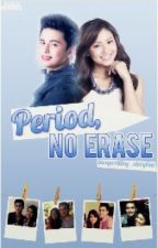 Period, no erase [JaDine Fanfic] by feelingdiwata