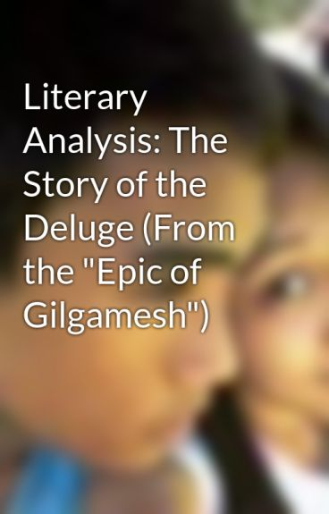 an analysis of the struggles in the epic of gilgamesh