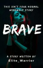 Brave  (Book 1 of Dragon Riders: The Four Realms) by katjoyce2017