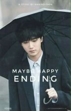 Maybe Happy Ending [Yesung] by haninditapa