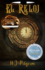 El Reloj by HjPilgrim