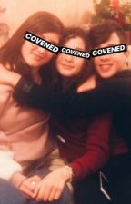 COVENED || An horror story by iovinss