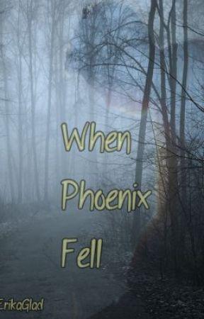 When Phoenix Fell by Hunter0fMusic