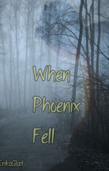 When Phoenix Fell by Hunter0fMusic