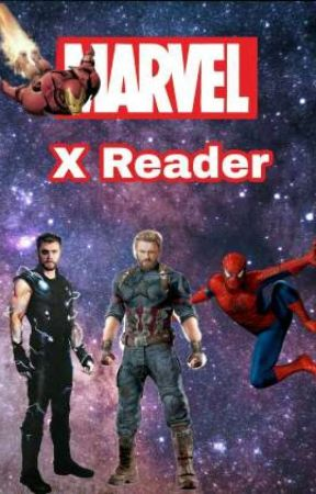 Marvel X-Reader/One Shots by Like-A-Riddle