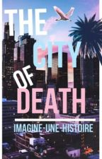 ◊ RP: THE CITY OF DEATH ◊ by imagine-une-histoire