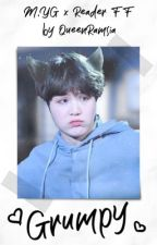 Grumpy (Suga x Reader Hybrid AU) by QueenRamsia