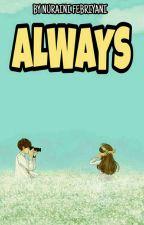 Always by NurainiiFbrynii_
