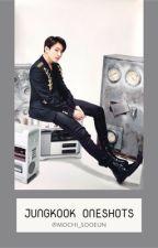 BTS Jungkookie ONESHOTS ♡ by mochi_sooeun