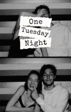 One Tuesday Night by Silver_Mystique