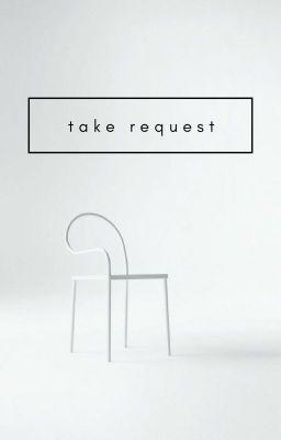 | take request |