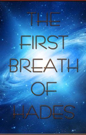The First Breath of Hades by MagnusAntonLekaj