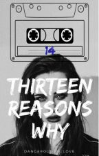13 Reasons Why - Livre Interactif  by dangerous_in_love