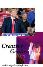 Creative Genius  KaynexTrump by 4evafanfiction