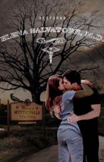 Elena Salvatore, M D  (Vampire Diaries fanfiction: Delena