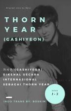Thorn Year 가시연 (Gashiyeon) - TERJEMAHAN by boskim