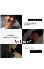 Am i yours? - Park Jimin by JiminsWifey1995