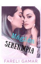 Mágica SERENDIPIA by Fareli_Gamar