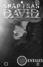 Snap från David by Eve1123
