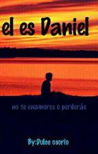 El es Daniel by Dulcekimcoversgamepl