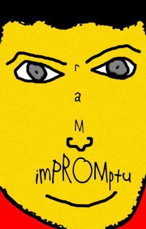 Impromptu by rsramanujam