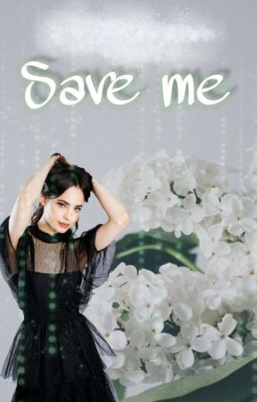 Save me by Flashlightbaee