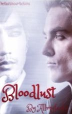 Bloodlust: An Alec and Magnus (Malec) Fanfiction by allmyfanfic