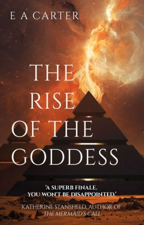 The Rise of the Goddess by ea_carter