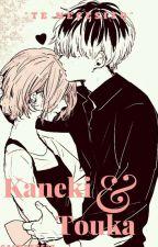 """""""Te necesito"""" [Kaneki y Touka] by cachetes777"""