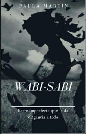 Wabi-Sabi by escritoraanonima0000