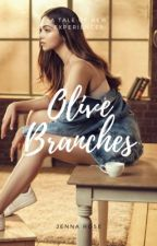 Olive Branches (Published) by Jenna__Rose