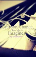 Greyson Chance Fanfics (ONE SHOTS) by GreyGreyGlitter