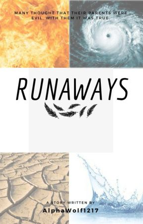 Runaways: The Feather and Fury - REUNION - Wattpad