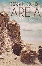 Castelos de Areia by JulietGeorgia