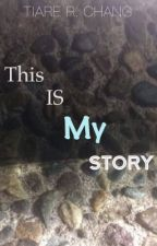 This is My Story by MattersMatter