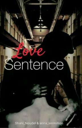 Love Sentence by Shani_Noudel