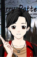 Harry Potter - der dritte Sohn (ReWrite) by TatonkaDe