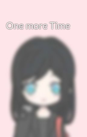 One more Time by Ami_2704